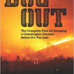 Book Review:  Bug Out: The Complete Plan for Escaping a Catastrophic Disaster Before It's Too Late