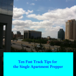 Ten Fast Track Tips for the Single Apartment Prepper