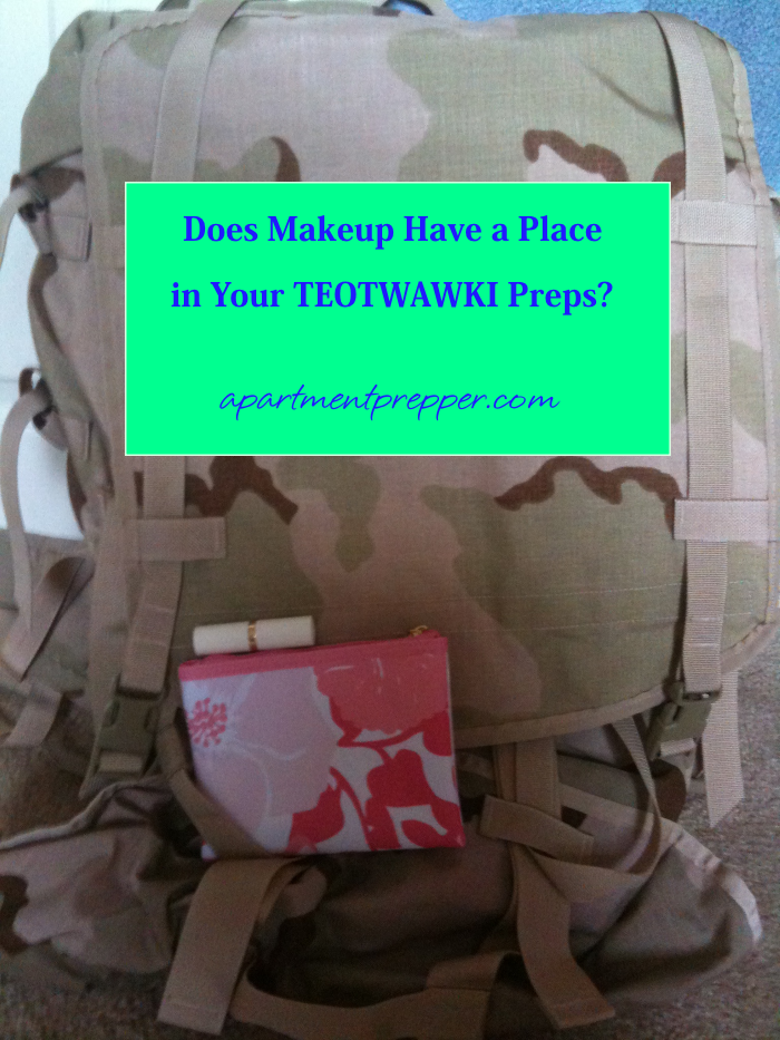 Does Makeup have a place in your TEOTWAWKI preps