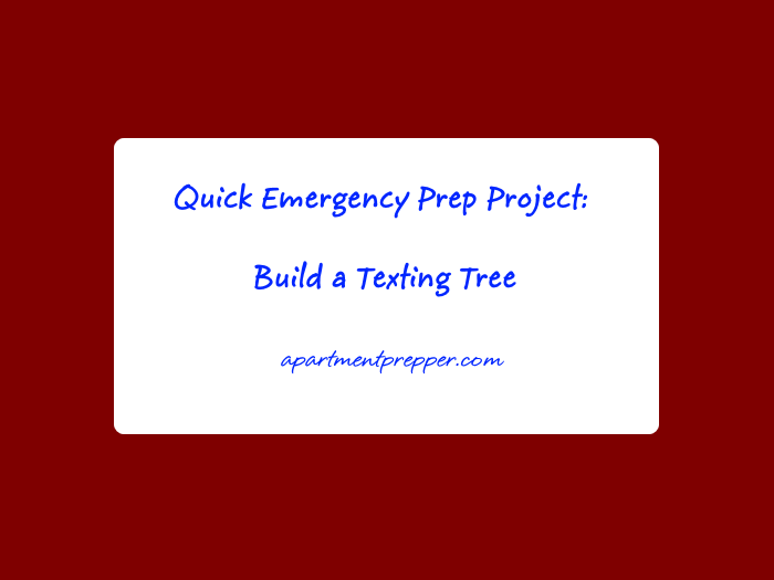Quick Emergency Prep Project Build a Texting Tree