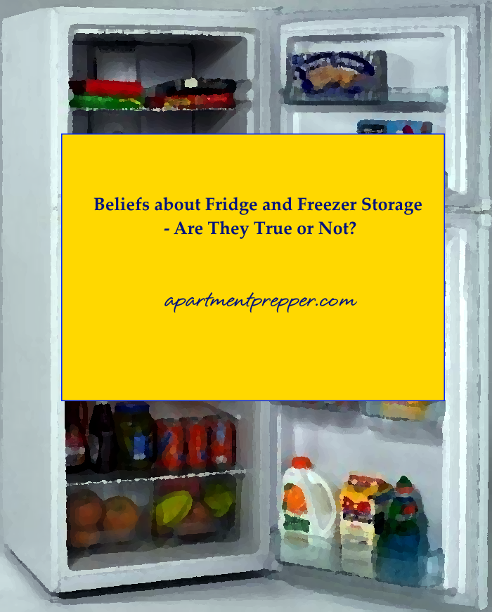 Beliefs about Fridge and Freezer Storage are They True or Not