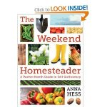 Win a Copy of The Weekend Homesteader:  A Twelve Month Guide to Self-Sufficiency