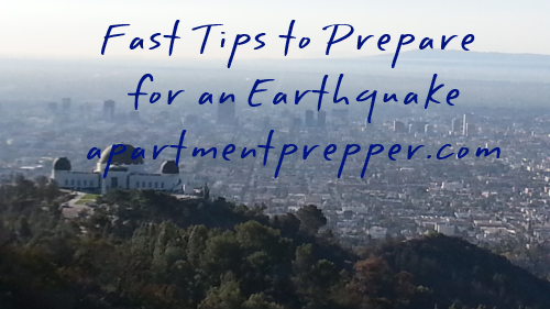 Fast Tips to Prepare for an Earthquake