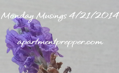 Monday Musings 4212014