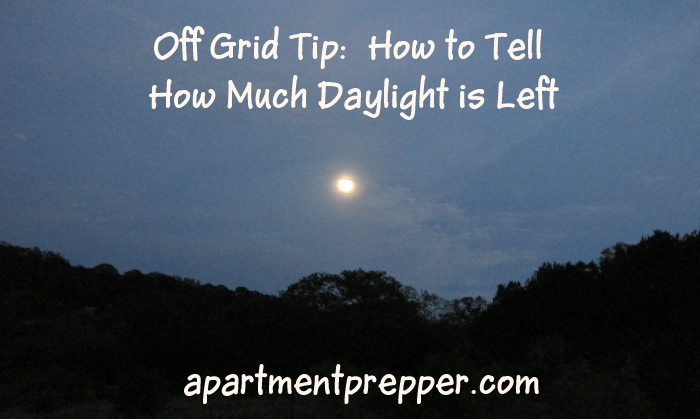 How to Tell How Much Daylight is Left