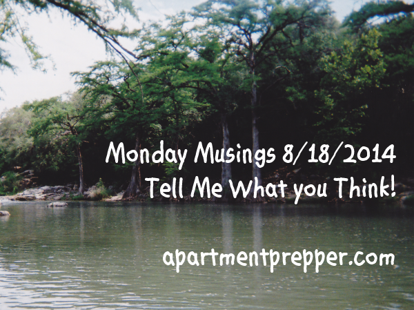 Monday Musings 8172014