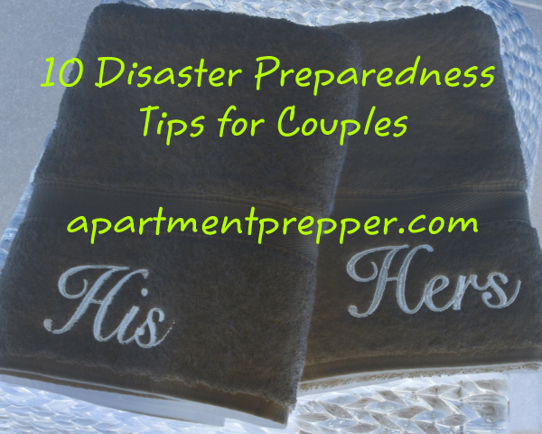 10 disaster preparedness tips for couples