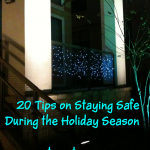 20 Tips on Staying Safe During the Holiday Season