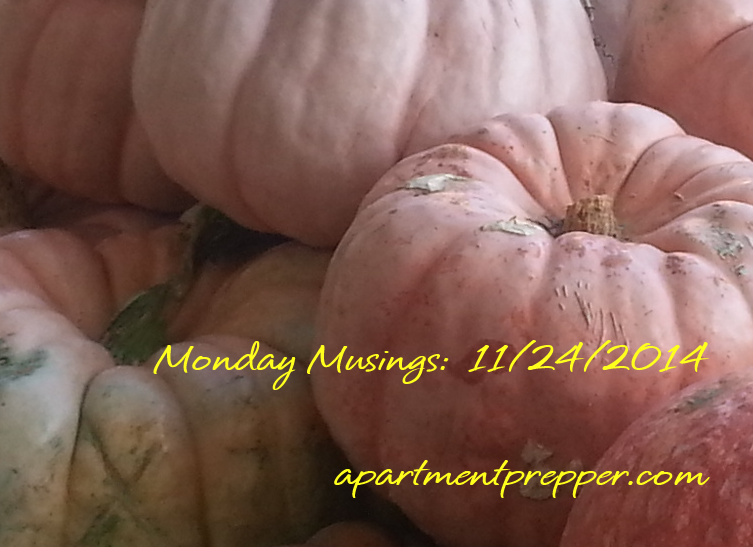 Monday Musings 11032014
