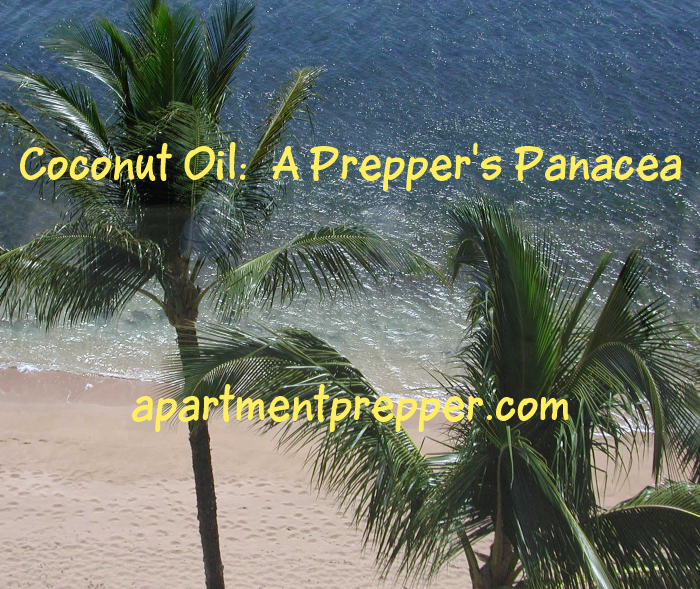 Coconut Oil A Prepper's Panacea
