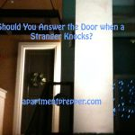 Should You Answer the Door When a Stranger Knocks?