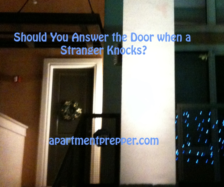 Should You Answer the Door When a Stranger Knocks