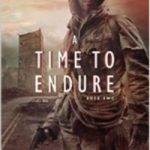 A Time to Endure by Kyle Pratt – Book Review and Giveaway