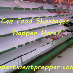 Can Food Shortages Happen Here?