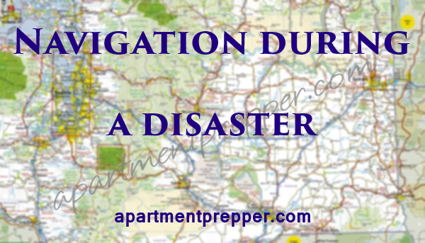 Navigation During a Disaster
