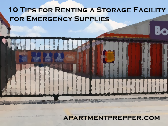 10 Tips for Renting a Storage Facility for Emergency Supplies