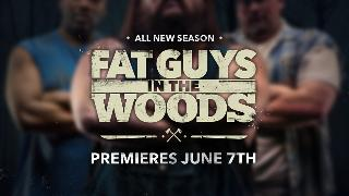 Fat Guys in the Woods Season 2