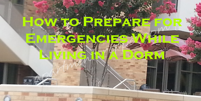 How to Prepare for Emergencies While Living in a Dorm