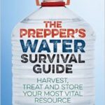 The Prepper's Water Survival Guide:  Interview with Author Daisy Luther and Giveaway