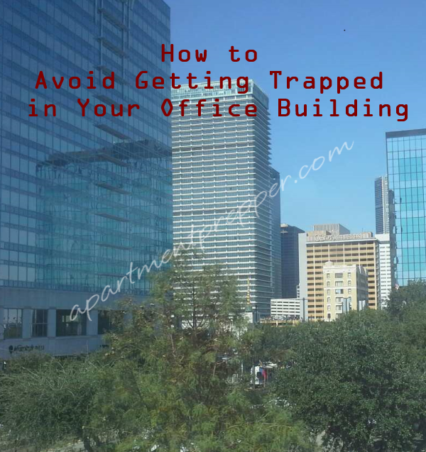 How to Avoid Getting Trapped in your Office Building