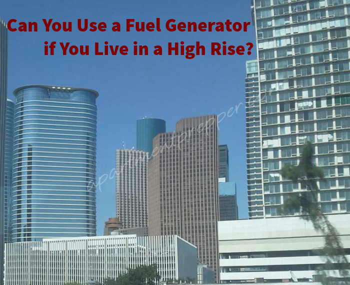 Can You Use a Fuel Generator if You Live in a High Rise