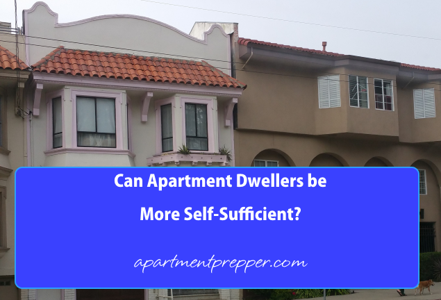 Can Apartment Dwellers be more self sufficient
