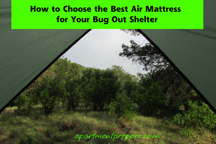 How to choose the best air mattress for your bug out shelter