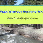 A Week Without Running Water