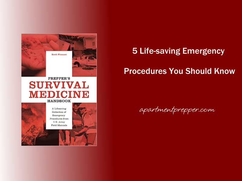 5 Life Saving Emergency Procedures You Should Know