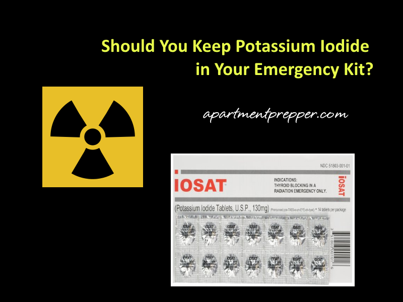 should-you-keep-potassium-iodide-in-your-emergency-kit
