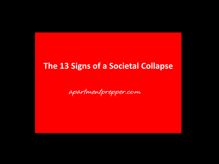 the-13-signs-of-a-societal-collapse