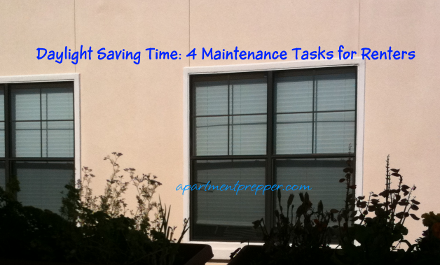 Daylight Saving Time 4 Maintenance Tips for Renters