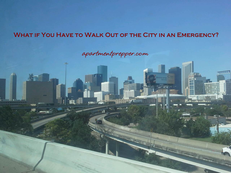 What if You Have to Walk Out of the City in an Emergency