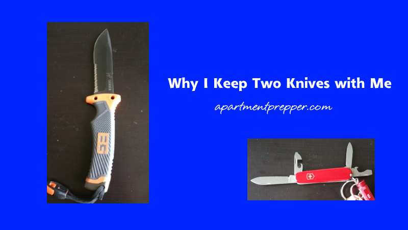 Why I Keep Two Knives with Me