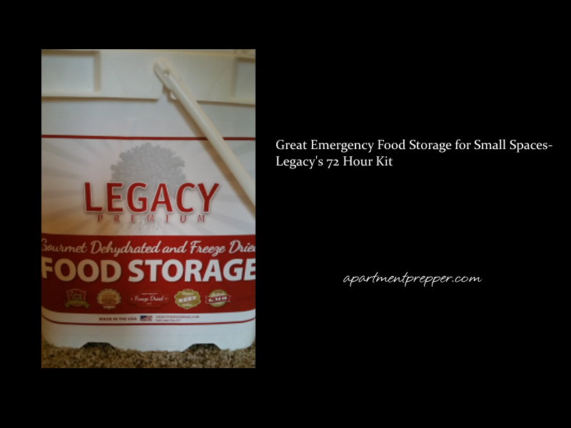 Great Emergency Food Storage for Small Spaces Legacys 72 Hour Kit