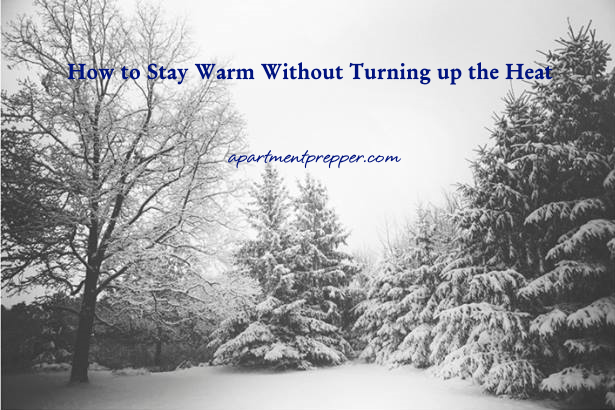 How to Stay Warm Without Turning up the Heat