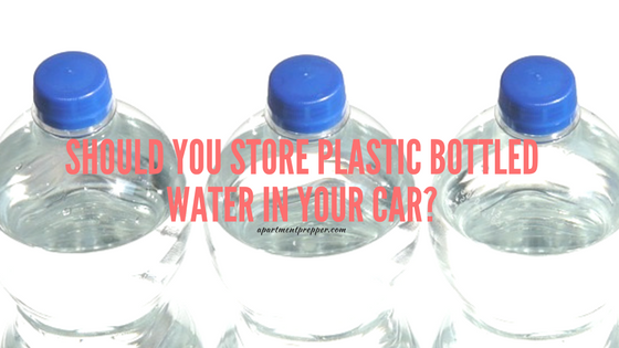 Should You Store Plastic Bottled Water in Your Car
